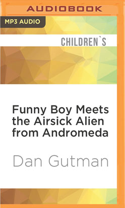 Funny Boy Meets the Airsick Alien from Andromeda