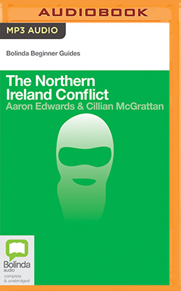 Northern Ireland Conflict, The