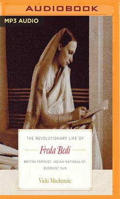 Revolutionary Life of Freda Bedi, The