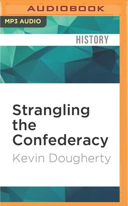 Strangling the Confederacy