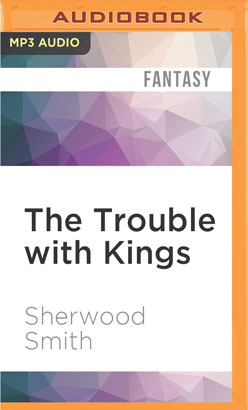 Trouble with Kings, The