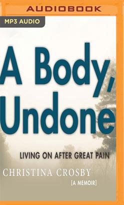 Body, Undone, A