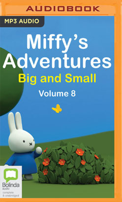Miffy's Adventures Big and Small: Volume Eight