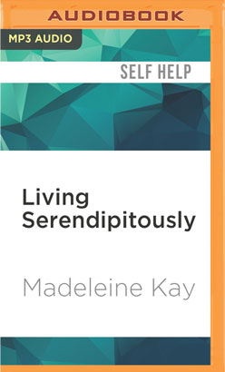 Living Serendipitously