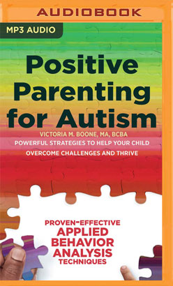 Positive Parenting for Autism