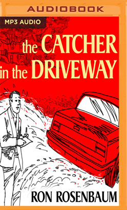 Catcher in the Driveway, The