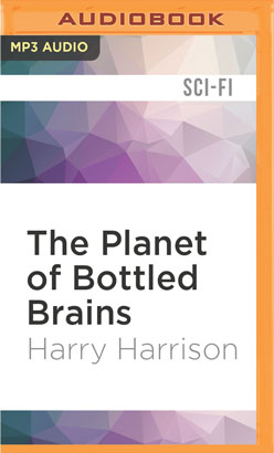 Planet of Bottled Brains, The