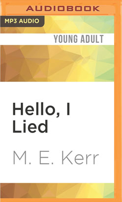Hello, I Lied