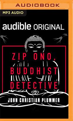 Zip Ono, Buddhist Detective