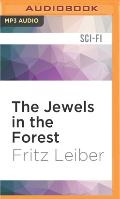 Jewels in the Forest, The