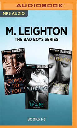M. Leighton The Bad Boys Series: Books 1-3