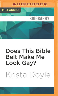Does This Bible Belt Make Me Look Gay?