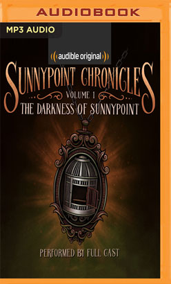 Darkness of Sunnypoint, The