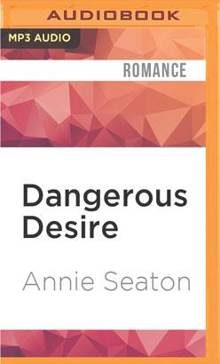 Dangerous Desire