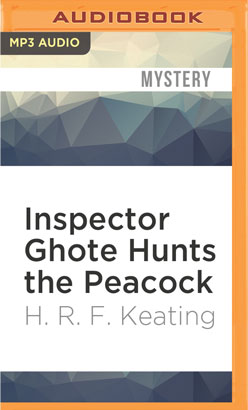 Inspector Ghote Hunts the Peacock