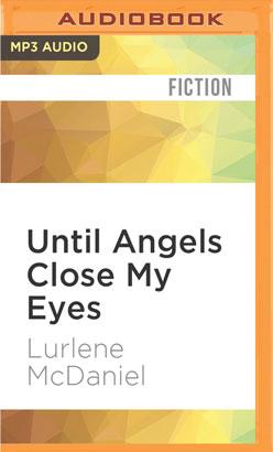 Until Angels Close My Eyes