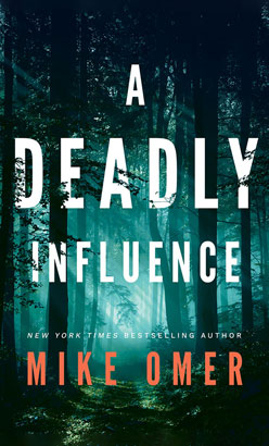 Deadly Influence, A