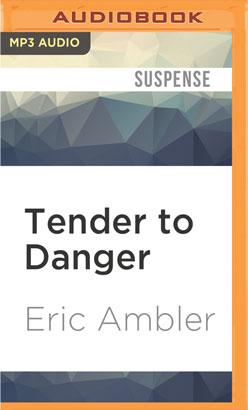 Tender to Danger