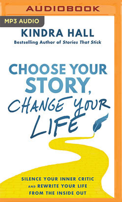 Choose Your Story, Change Your Life