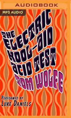 Electric Kool-Aid Acid Test, The
