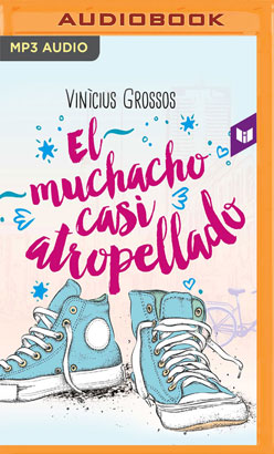 El muchacho casi atropellado (Spanish Edition)