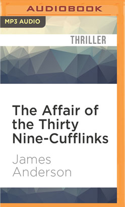 Affair of the Thirty Nine-Cufflinks, The
