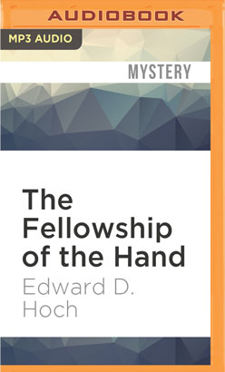 Fellowship of the Hand, The