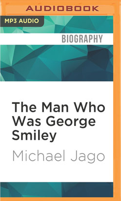 Man Who Was George Smiley, The