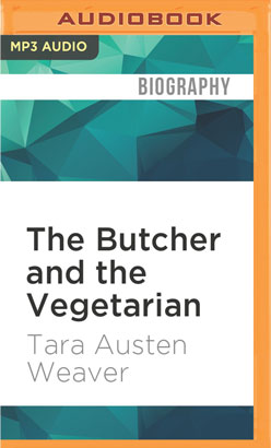 Butcher and the Vegetarian, The