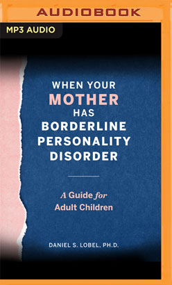 When Your Mother Has Borderline Personality Disorder