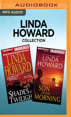 Linda Howard Collection - Shades of Twilight & Son of the Morning