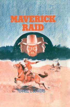 Maverick Raid