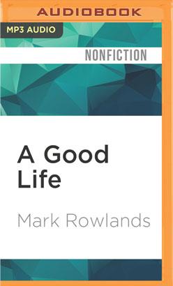 Good Life, A