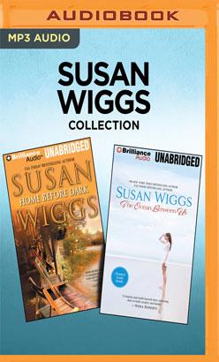 Susan Wiggs Collection - Home Before Dark & The Ocean Between Us