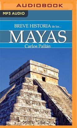 Breve historia de los mayas