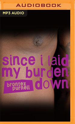Since I Laid My Burden Down