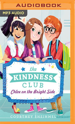 Kindness Club: Chloe on the Bright Side, The