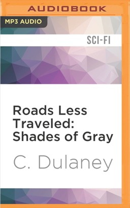 Roads Less Traveled: Shades of Gray