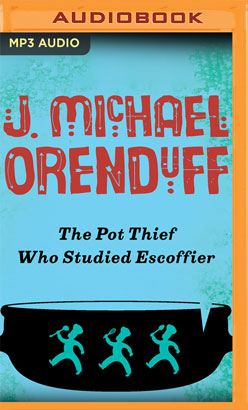 Pot Thief Who Studied Escoffier, The