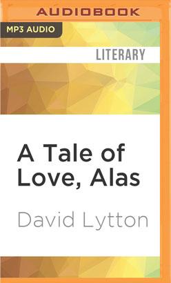 Tale of Love, Alas, A