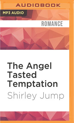 Angel Tasted Temptation, The
