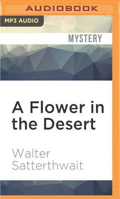 Flower in the Desert, A