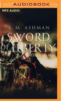 Medieval III: Sword of Liberty