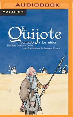 El Quijote Contado A Los Niños (Narración en Castellano)