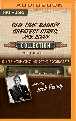 Old Time Radio's Greatest Stars: Jack Benny Collection 1