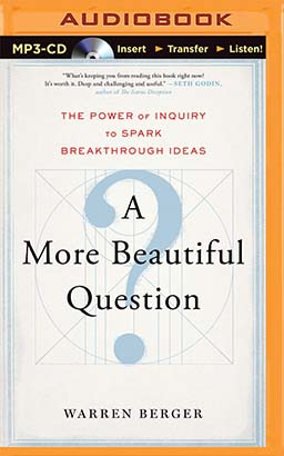More Beautiful Question, A