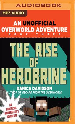 Rise Of Herobrine, The
