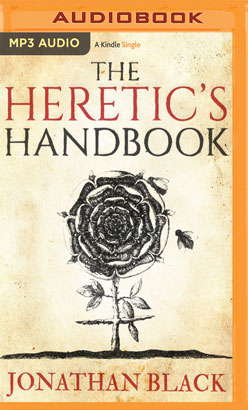 Heretic's Handbook, The