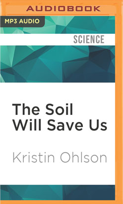 Soil Will Save Us, The