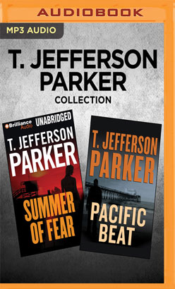 T. Jefferson Parker Collection - Summer of Fear & Pacific Beat